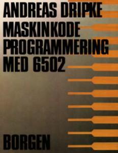 Borgen_Maskinkode_Programmering_Med_6502_(da)