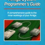 Amiga System Programmers Guide