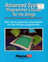 Abacus_Advanced_System_Programmers_Guide_For_The_Amiga