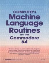 Computes_Machine_Language_Rutines_for_the_Commodore_64